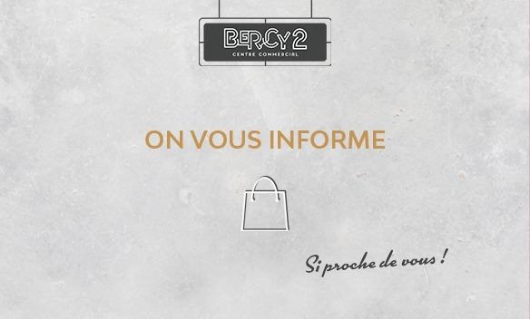 On vous informe centre commercial Bercy 2 charenton le pont