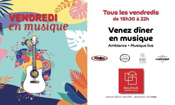 Vendredi en musique Buld'air Shopping Avignon Vedène